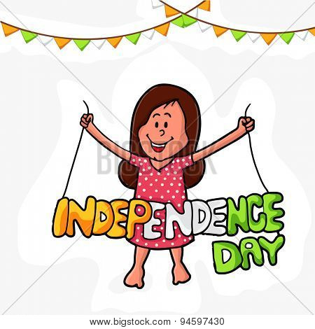 Cute little girl holding tricolor text Independence Day on buntings decorated background for Indian National Festival celebration.