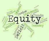 foto of asset  - Equity Word Indicating Resources Funds And Asset - JPG