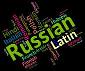 stock photo of dialect  - Russian Language Showing Words Foreign And Speech - JPG