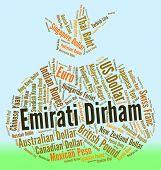pic of dirham  - Emirati Dirham Indicating United Arab Emirates And Currency Exchange - JPG