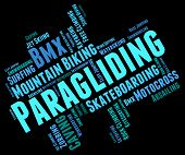 picture of glider  - Paragliding Word Representing Paraglider Paragliders And Glider - JPG
