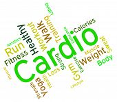 stock photo of cardio  - Cardio Word Representing Get Fit And Gym - JPG