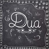 stock photo of dua  - Elegant greeting card design with stylish text Dua on chalkboard background for Islamic holy festival - JPG