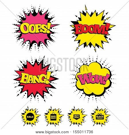 Comic Boom, Wow, Oops sound effects. Sale speech bubble icons. Buy now arrow symbols. Black friday gift box signs. Big sale shopping bag. Speech bubbles in pop art. Vector