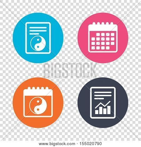 Report document, calendar icons. Ying yang sign icon. Harmony and balance symbol. Transparent background. Vector