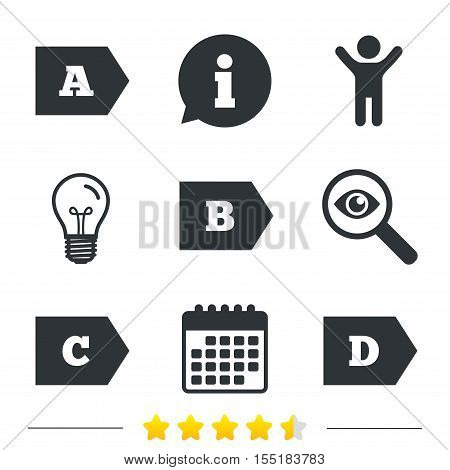 Energy efficiency class icons. Energy consumption sign symbols. Class A, B, C and D. Information, light bulb and calendar icons. Investigate magnifier. Vector