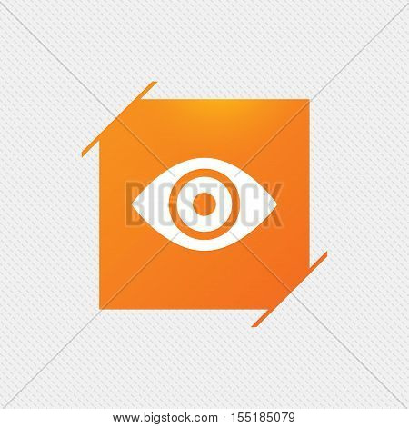 Eye sign icon. Publish content button. Visibility. Orange square label on pattern. Vector