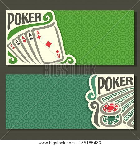 Vector logo of holdem Poker, playing card back for gambling game on green texture felt table in casino club, cover banner for text title pokers gamble games, in header card hand: four of kind, chips.