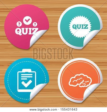 Round stickers or website banners. Quiz icons. Human brain think. Checklist symbol. Survey poll or questionnaire feedback form. Questions and answers game sign. Circle badges with bended corner