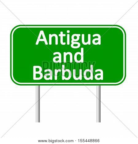 Antigua and Barbuda road sign isolated on white background.