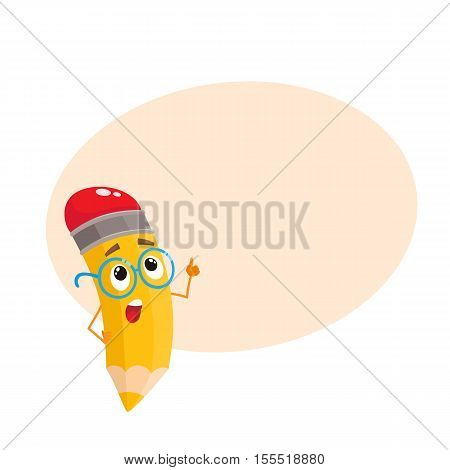 Yellow cartoon pencil in glasses telling something clever and pointing finger up, vector illustration isolatedon beige background for the text. Humanized funny pencil teacher in large nerdy glasses
