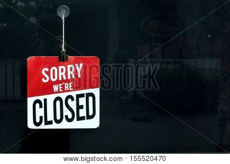 Closed Sign In A Shop Window Sorr We Are Closed