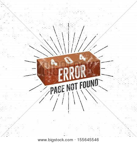 404 error page with brick. Vector concept of 404 error page. Illustration for page 404 error. Page not found message. Template for web page with 404 error. Roughen retro design