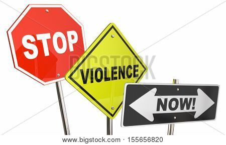 Stop Violence Now Domestic Abuse Signs 3d Illustration