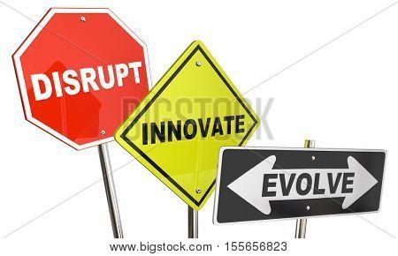Disrupt Innovate Evolve Stop Road Street Signs 3d Illustration