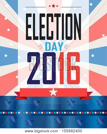American Presidential Election 2016 banner, poster, card. For Election day, Vote - Web banner, Poster or brochure template. Vector illustration. Retro style poster.
