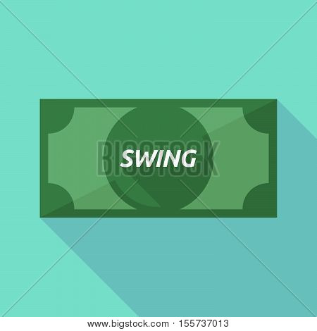 Long Shadow Bank Note With    The Text Swing