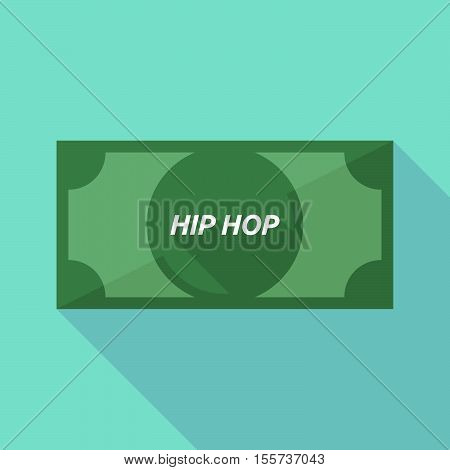 Long Shadow Bank Note With    The Text Hip Hop