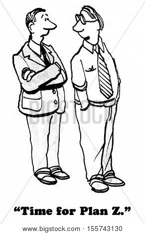 Black and white business illustration of a plan that failed, so the businessmen are trying another plan.