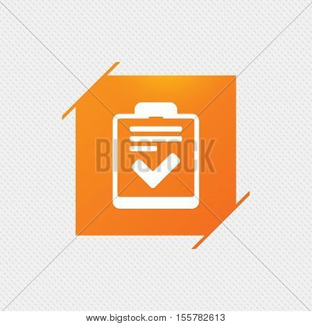 Checklist sign icon. Control list symbol. Survey poll or questionnaire feedback form. Orange square label on pattern. Vector