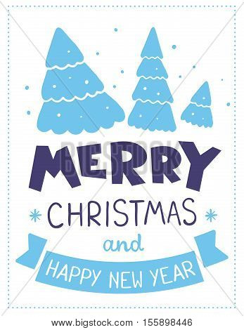 Vector Illustration Of Blue Color Christmas Three Fir Trees With Handwritten Text Merry Christmas An