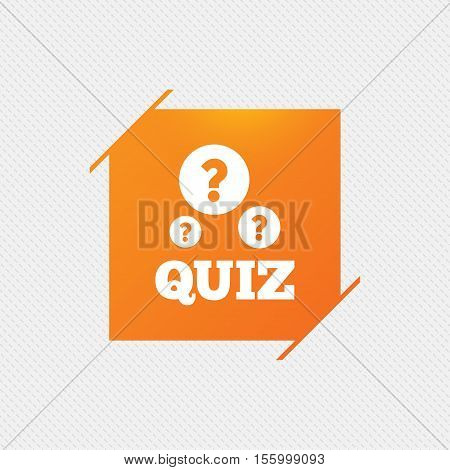 Quiz with question marks sign icon. Questions and answers game symbol. Orange square label on pattern. Vector