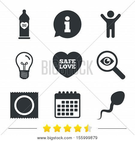 Safe sex love icons. Condom in package symbol. Sperm sign. Fertilization or insemination. Information, light bulb and calendar icons. Investigate magnifier. Vector