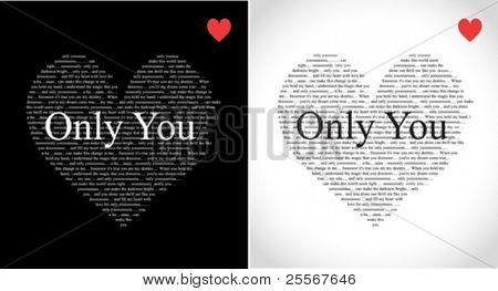 Typographic hearts with Only You song lyrics isolated on black and white