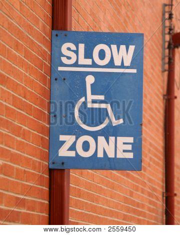 Street Signs Slow Zone