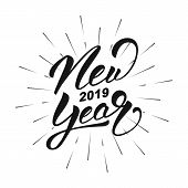 New Year 2019. Happy New Year 2019 Hand Lettering Label. Hand Drawn Logo For New Year Card, Poster,  poster