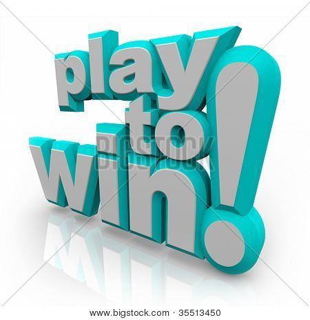 The words Play to Win in 3D lettering to represent determination and a positive attitude, preparing you for success and winning a game or in life