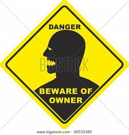 Beware of owner sign