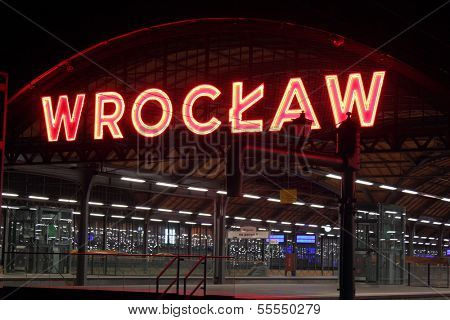 Wroclaw, Poland - August 04th, 2013: Big neon Wroclaw at railway station in Wroclaw, Poland