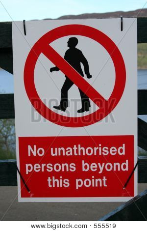 No Unauthorized Persons Sign