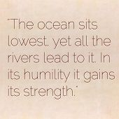 foto of humility  - Inspirational quote by Lao Tzu  - JPG