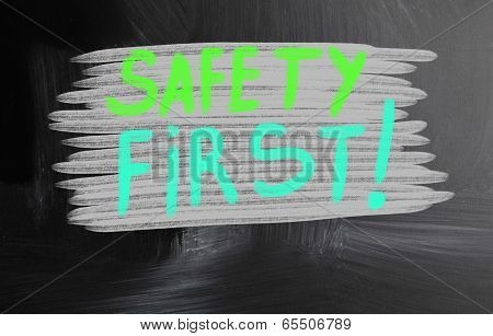 Safety First Handwritten With Chalk On A Blackboard