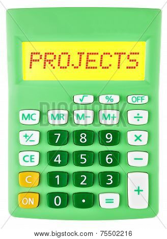 Calculator With Projects On Display On White