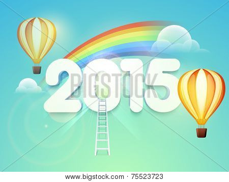 Happy New Year poster, banner or flyer design with numeral text 2015, ladder, hot air balloon and rainbow on nature background.