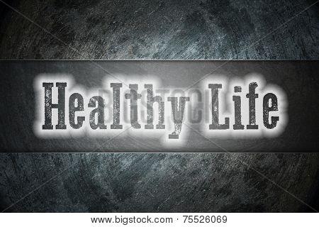Healthy Life Concept