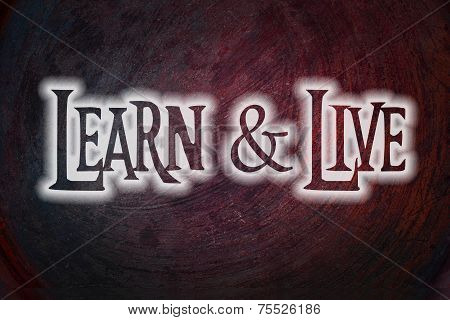 Learn And Live Concept