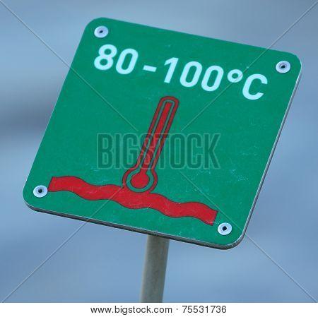 High temperature warning sign, Geysir, Iceland