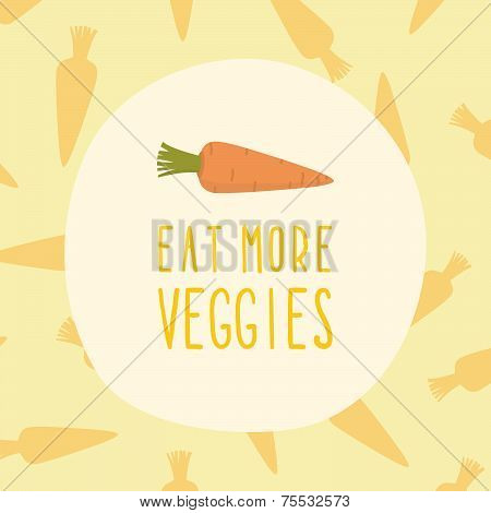 Eat more veggies card with carrot