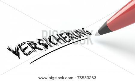 Pen writing German word Versicherung (insurance) on a piece of paper (3D Rendering)