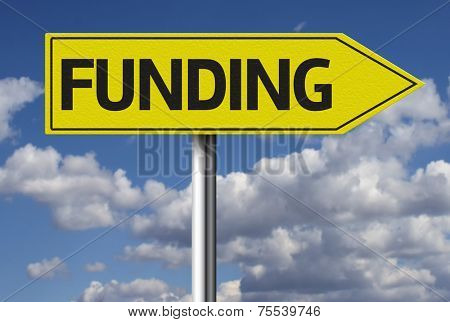 Creative sign with the message - Funding