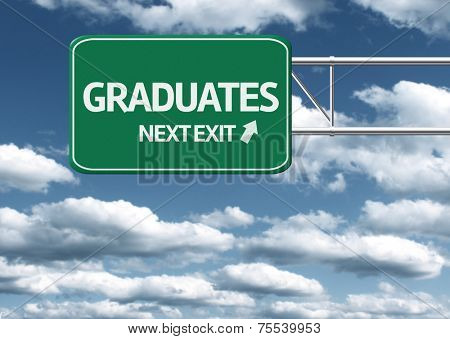 Creative sign with the message - Graduates Next Exit