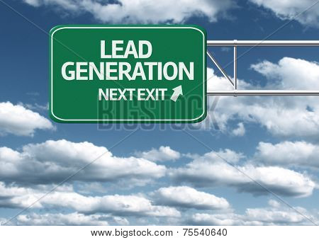 Creative sign with the text - Lead Generation, Next Exit