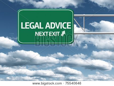 Creative sign with the text - Legal Advice, Next Exit