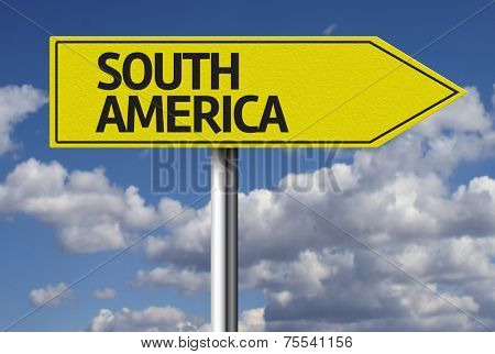 Creative sign with the text - South America