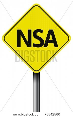 Isolated Sign on white with the word NSA