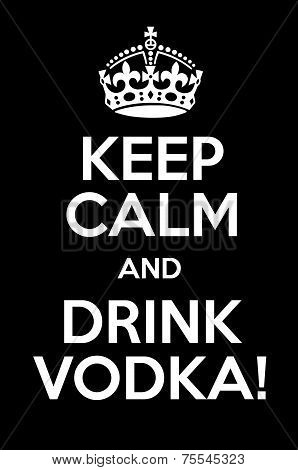 Keep Clam And Drink Vodka
